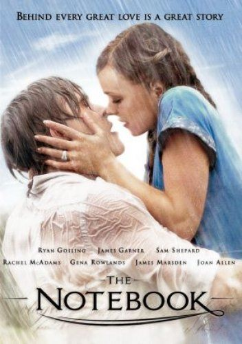 The Notebook, 2004. I LOVE THIS MOVIE