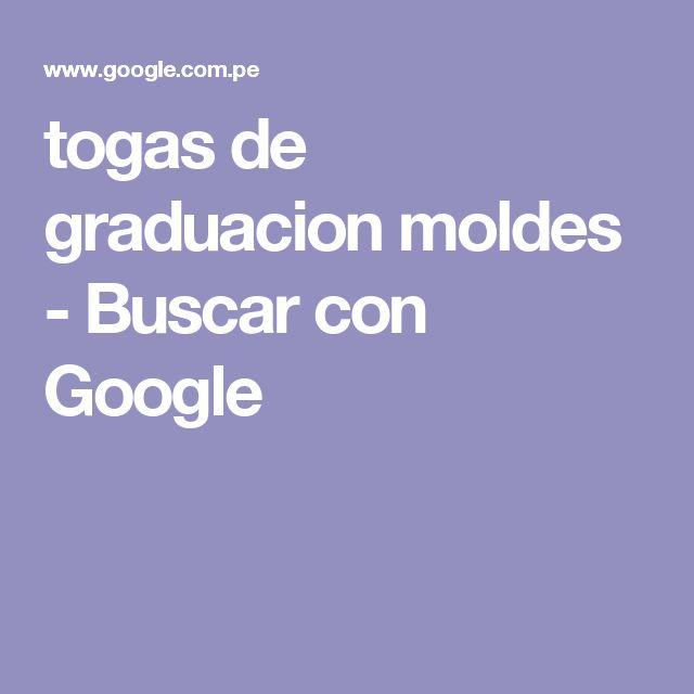 togas de graduacion moldes - Buscar con Google