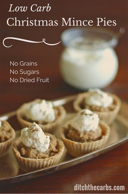 Trying to find a low carb Christmas mince pies with no dried fruit, no added sugar and no grains? Well this is it. Oh and did I mention the ah-mazing brandy cream? Give these a go for a special treat. #sugarfree #lchf   ditchthecarbs.com