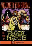 Rigor Mortis: Welcome to Your Funeral - The Story of Rigor Mortis - Part 1 [DVD] [English] [2015]
