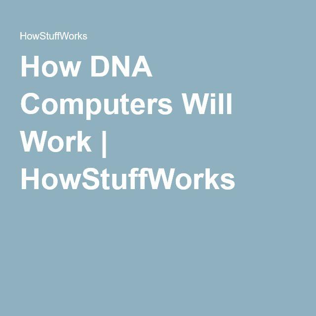 How DNA Computers Will Work | HowStuffWorks #currentevents #scienceliteracy #moleculargenetics