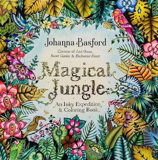 The Beautiful Cover Of Johanna Basfords Magical Jungle