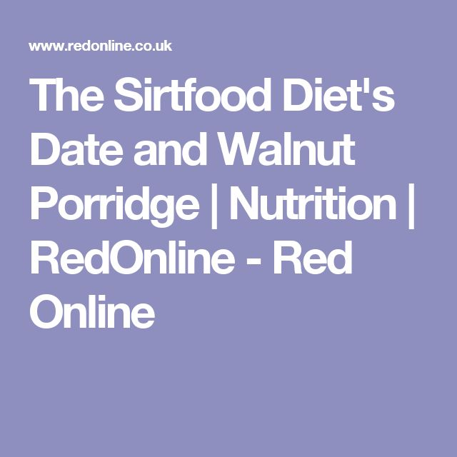 The Sirtfood Diet's Date and Walnut Porridge | Nutrition | RedOnline  - Red Online