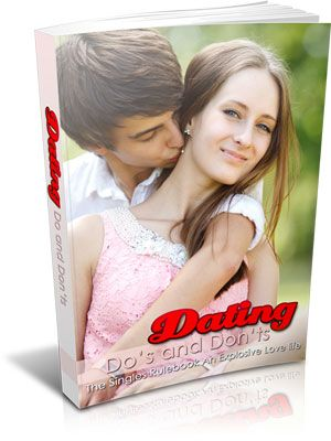 Dating Do's And Don'ts – making successful Dating