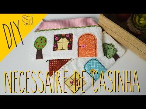 DIY ::: Necessaire de Casinha - By Fê Atelier - YouTube