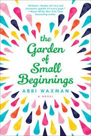 Canadian Bookworm: The Garden of Small Beginnings