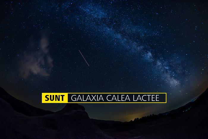 SUNT GALAXIA CALEA LACTEE