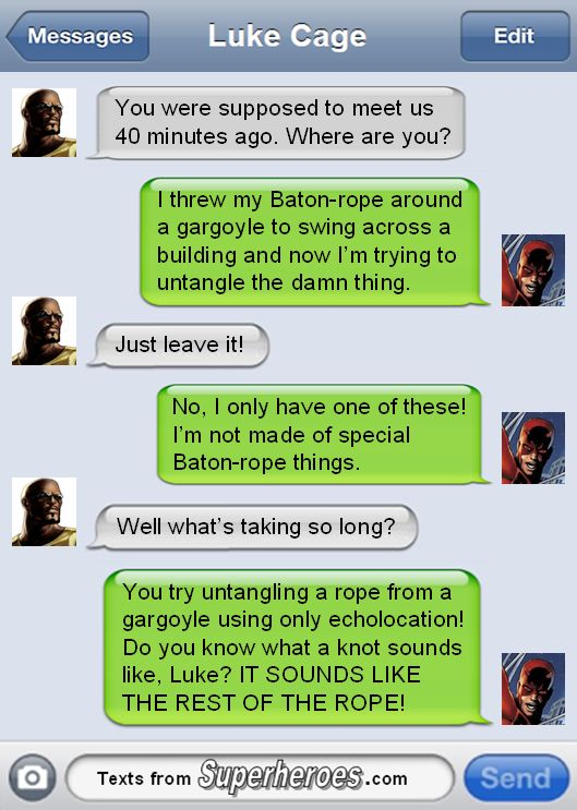 "If anyone has a better name than ""baton-rope thing"" we're all ears. Texts From Superheroes"