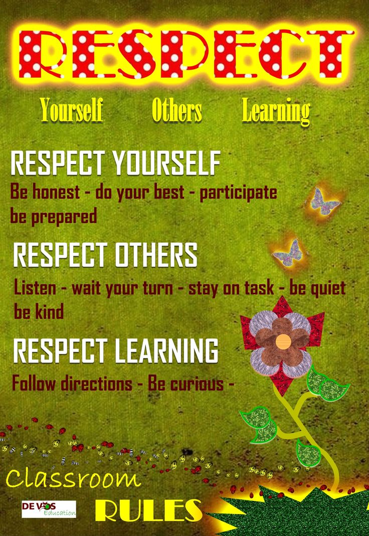 Respect yourself, others and learning