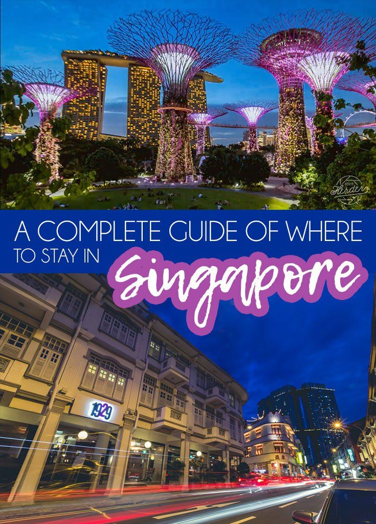 A complete guide of where to stay in Singapore Travel Tips | Travel Destinations | Asia Travel | Singapore | Singapore things to do in | Singapore where to stay #traveldestinations #singapore