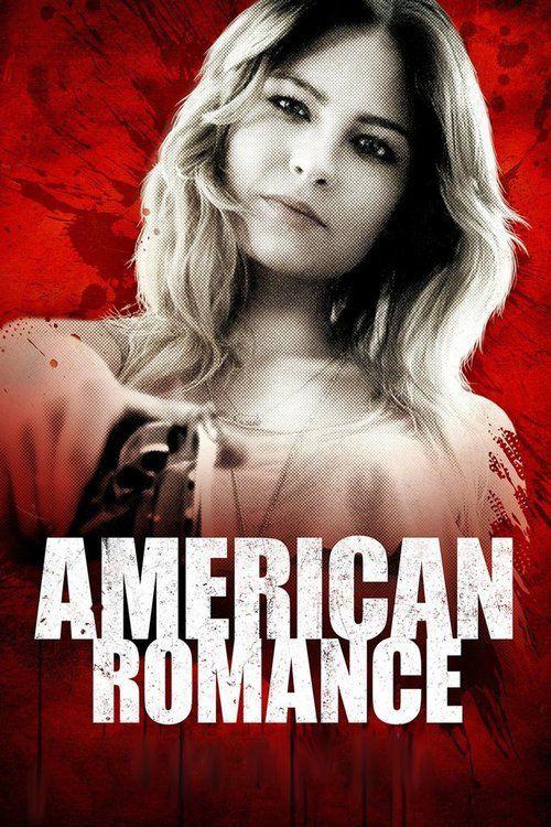 Watch American Romance 2016 Full Movie Online Free