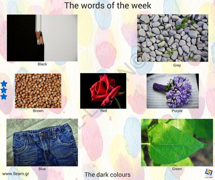 The dark colours.  #Αγγλικά #αγγλικές #λέξεις #αγγλική #γλώσσα #λεξιλόγιο #English #english #words #english #language #vocabulary #LLEARN