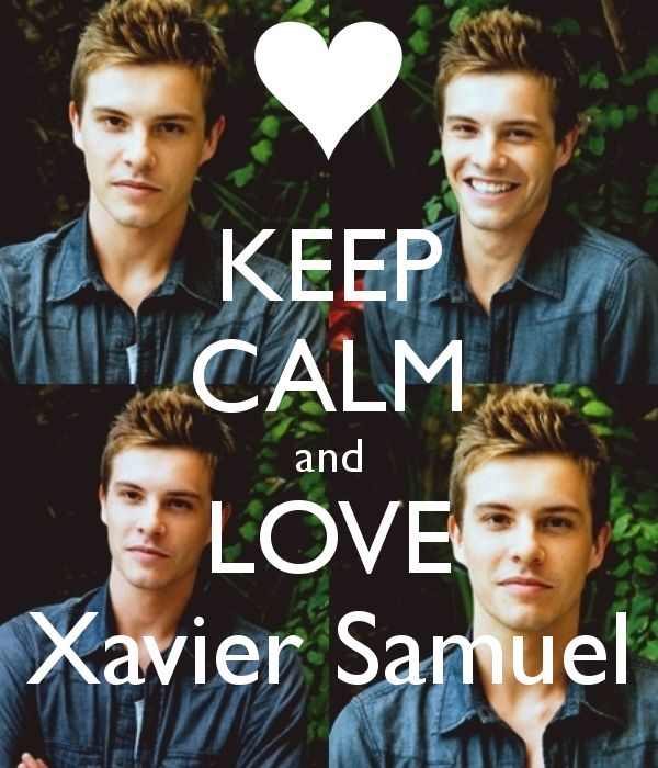 Keep calm and love Xavier Samuel