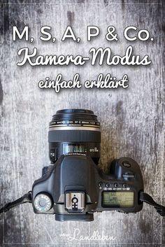 Kamera-Modus einfach erklärt – Fotografie-Tutorial