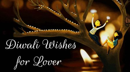 happy diwali greetings for lovers | Diwali Wishes Message for Lover | Best Message