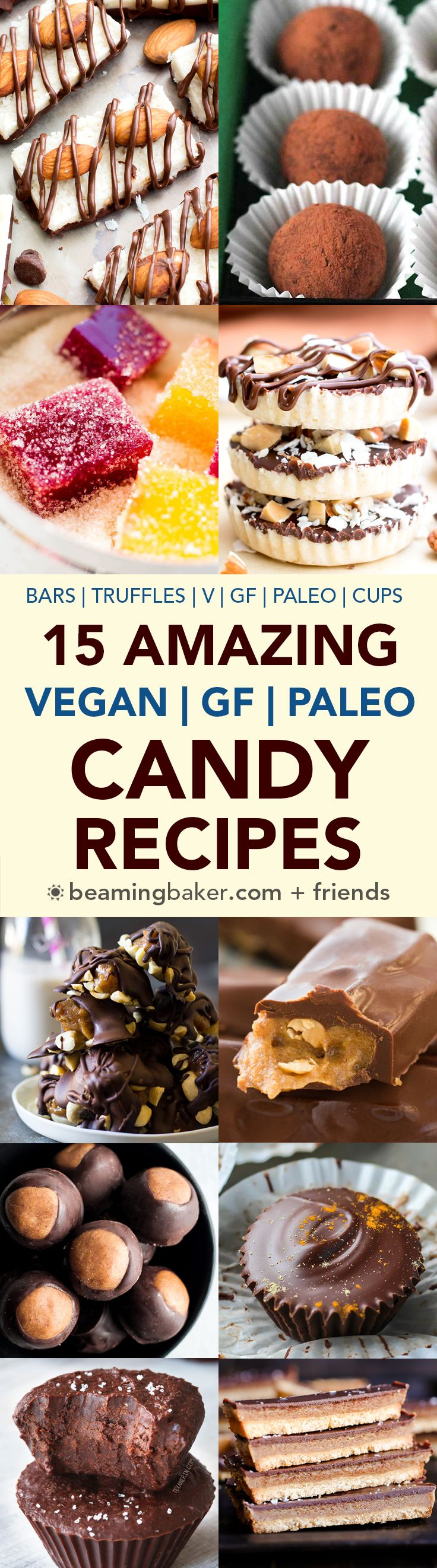 15 Amazing Paleo Gluten Free Vegan Candy Recipes: a sweet collection of 15 easy recipes for paleo, vegan, gluten recipes made with simple ingredients! #Paleo #Vegan #GlutenFree #DairyFree | BeamingBaker.com