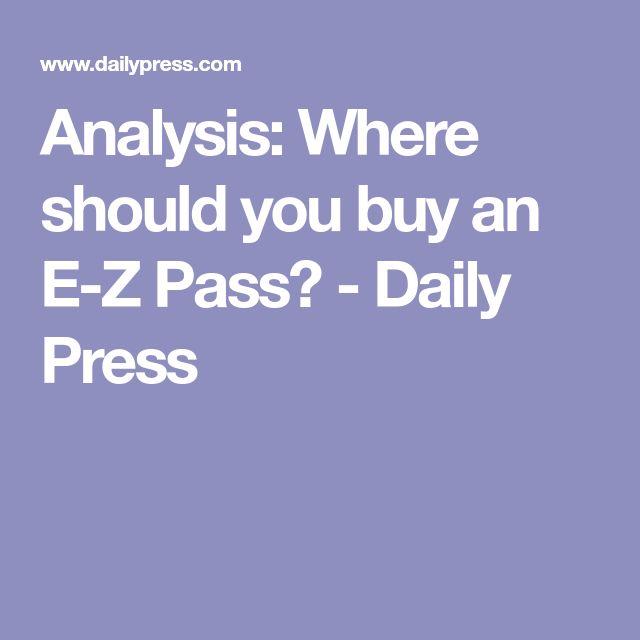 Analysis: Where should you buy an E-Z Pass? - Daily Press