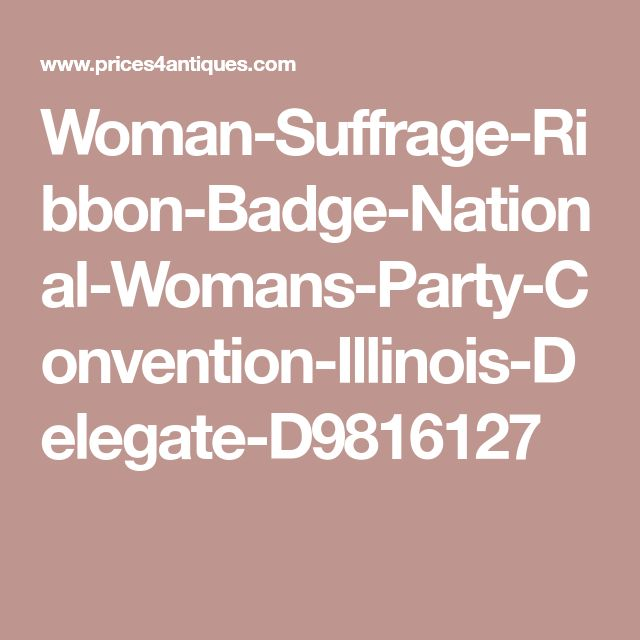Woman-Suffrage-Ribbon-Badge-National-Womans-Party-Convention-Illinois-Delegate-D9816127