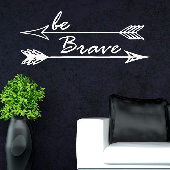 Be Brave With Arrows Vinyl Letters Art Wall Decals Stickers Motivational Decor