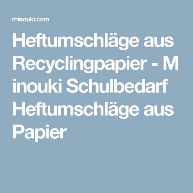 Heftumschläge aus Recyclingpapier-Minouki Schulbedarf Heftumschläge aus Papier
