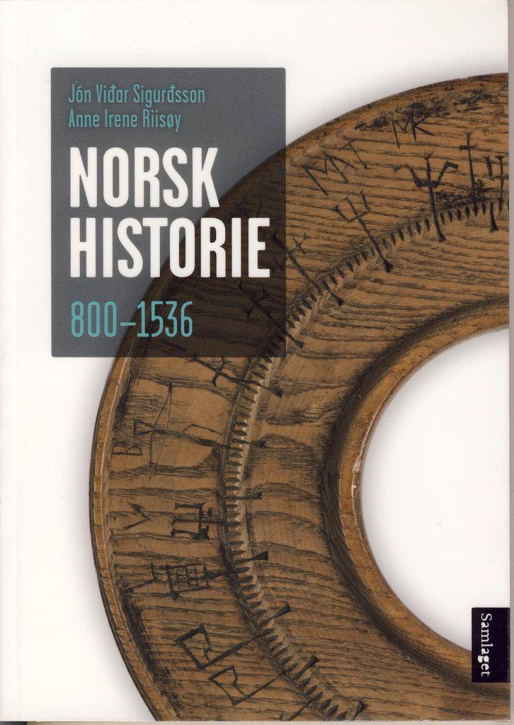 Norsk historie 800-1536 : frå krigerske bønder til lydige undersåttar