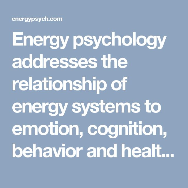 Energy psychology addresses the relationship of energy systems to emotion, cognition, behavior and health. These systems include electrical activity of the nervous system and heart, meridians, biophotons, biofields, etc.  Although psychological functioning involves thought, emotions, chemistry, neurology, genetics and environmental aspects, at an essential level bioenergy is also involved. Just as an audiotape or computer hard drive contain information in electromagnetic fields, similarly…