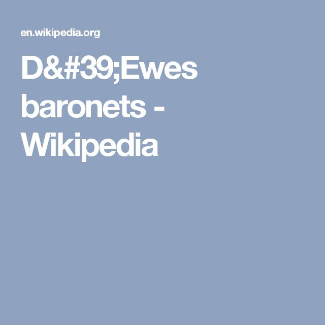 D'Ewes baronets - Wikipedia