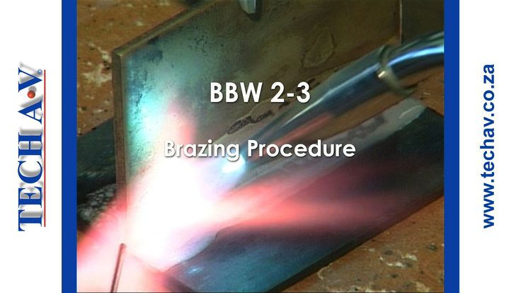 Brazing & Braze Welding Part 7 of 8