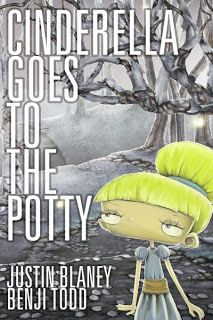 Cinderella Goes to the Potty: 3-1/2 stars