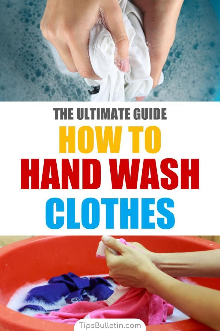 6 Brilliant Ways To Hand Wash Clothes Washing Clothes