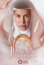 Juana Inés (TV Mini-Series 2016– ) - IMDb