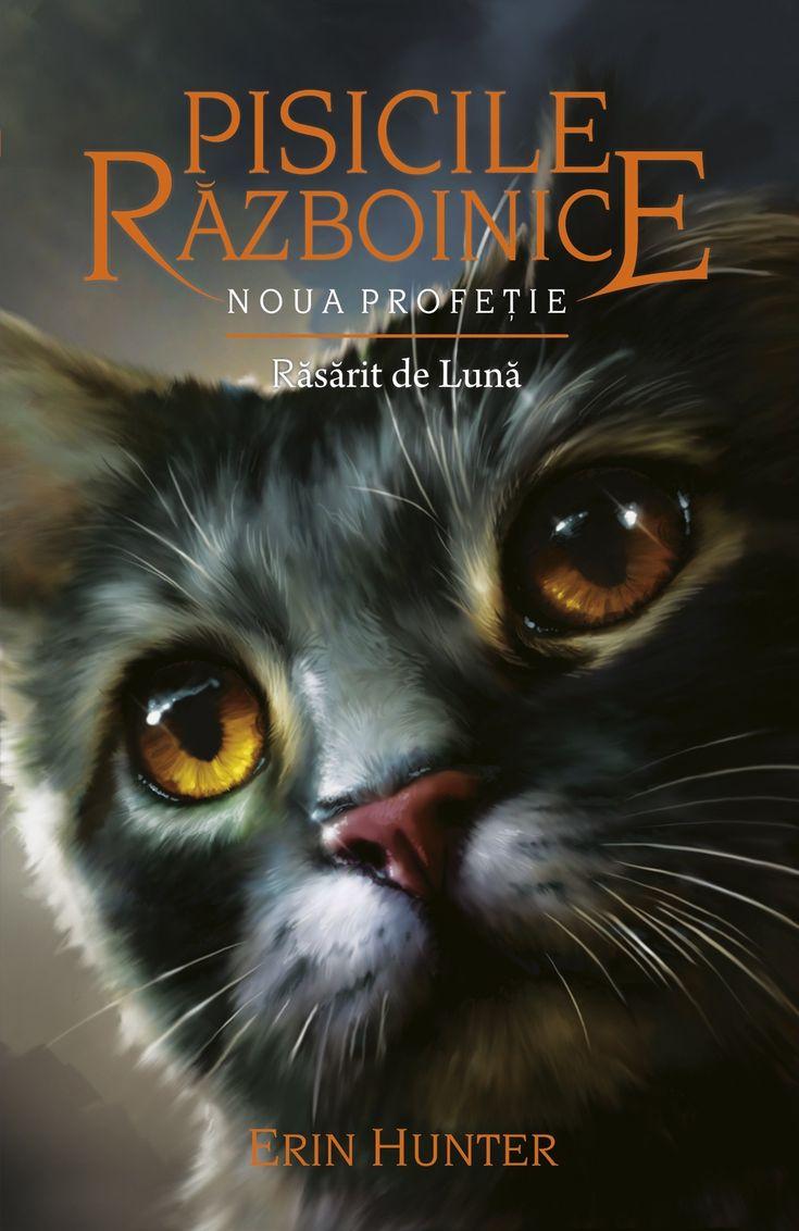 Pisicile Războinice Vol. 8 - Noua profeție - Răsărit de Lună - Erin Hunter