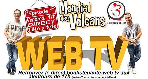 """""""Mondial des Volcans 2017 à Clermont Ferrand, Direct WebTV à partir de vendredi 17h00"""""""