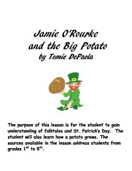 I am excited to bring to you an authentic Unit based on the book by Tomie DePaola, Jamie O'Rourke and the Big Potato.This Unit features 3 PowerPoints, 9 Math Worksheets, and a 21 page Unit featuring a variety of activities.PowerPoint: What is a Folktale? 12 slidesPowerPoint: Symbols and Traditions St.