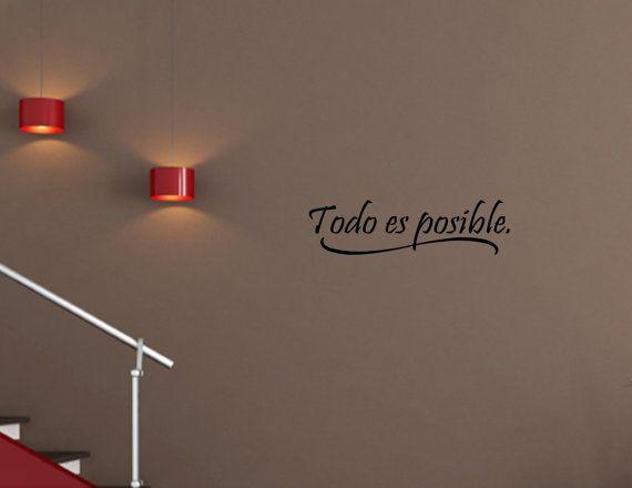 Spanish Vinyl wall quotes Espanol Todo es posible by vinylsay, $9.99