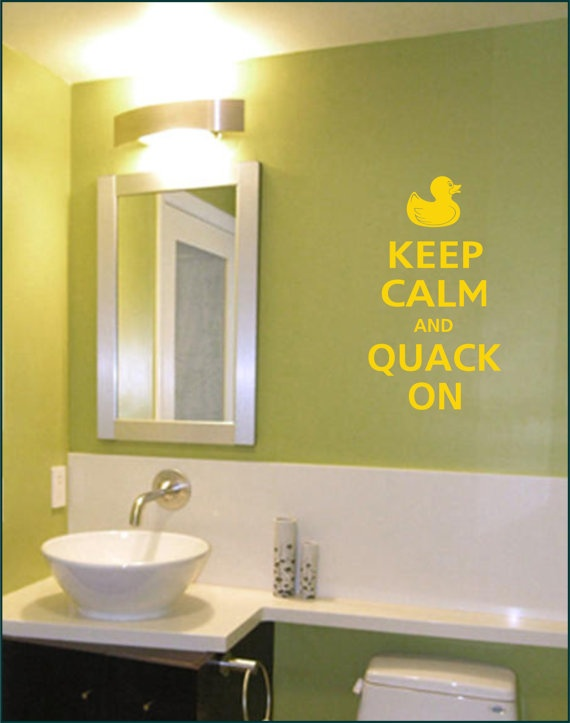 VINYL Keep Calm and QUACK ON Rubber Duck - Decal Wall Art