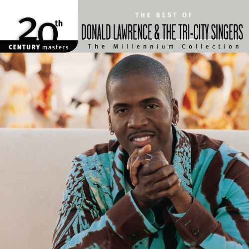 20th Century Masters - The Millennium Collection: The Best of Donald Lawrence & the Tri-City Singers [CD]