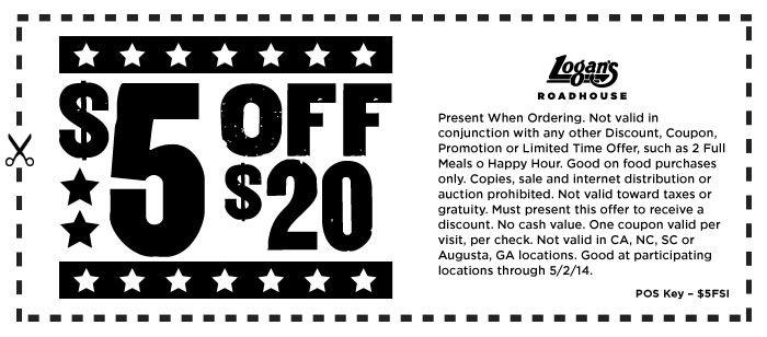 $5 Off $20  Expires 5/2/2014 http://www.pinterest.com/TakeCouponss/logans-roadhouse-coupons/ Logans Roadhouse Coupons