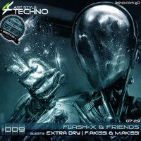Art Style: Techno | Flash-X & Friends #009 | Guests : Extra Dry // F.Akissi & M.Akissi by Art Style: Techno on SoundCloud