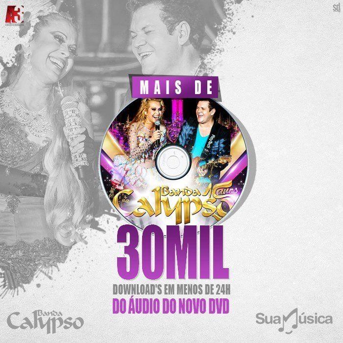 Banda Calypso comemora sucesso nos downloads de novo DVD