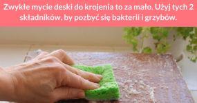 Zwykłe mycie deski do krojenia to za mało. Użyj tych 2 składników, by pozbyć się bakterii i grzybów.