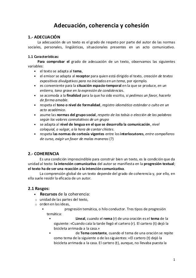 Adecuación Coherencia Y Cohesión1 Adecuaciónla Adecuación De Un Texto Es El Grado De Respeto Por Parte Del Aut Texto Argumentativo Tipos De Texto Coherencia