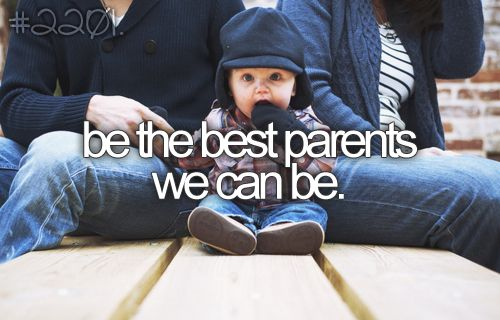 be the best parents we can be