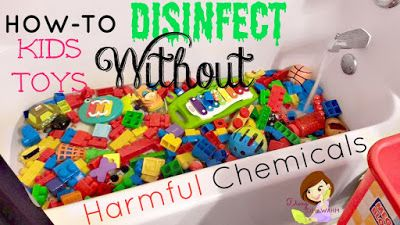Diary of a WAHM: How To Sanitize Kids Toys Without Dangerous Chemicals