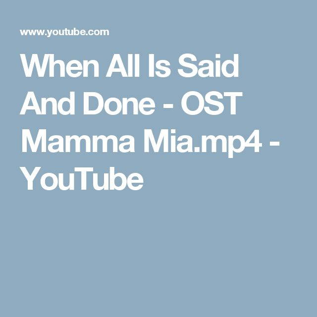 When All Is Said And Done - OST Mamma Mia.mp4 - YouTube