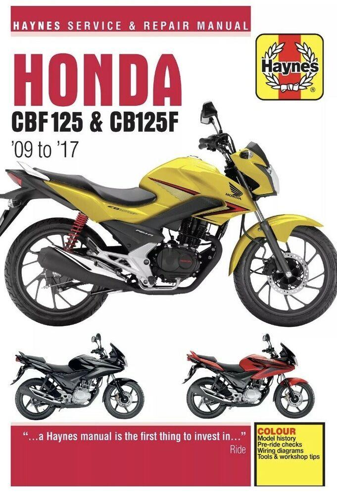 Haynes Manual 5540 Honda Cbf125 Cb125f 09 17 Workshop Service Repair Motorb Ebay Honda Manual Honda Bikes