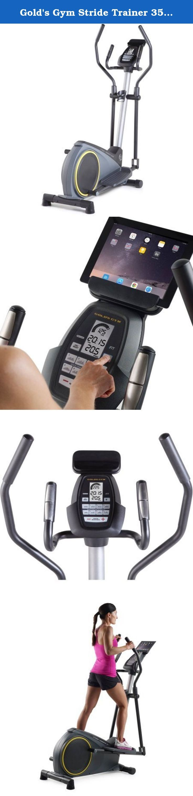 Gold's Gym Stride Trainer 350i Elliptical with iFit Bluetooth Smart Technology. For a terrific workout you can do in your own home, try the Gold's Gym Stride Trainer 350i Elliptical. This bike is iFit Bluetooth Smart enabled, granting you access to workouts designed by certified personal trainers, automatic stats tracking, and more. The console displays speed, distance, heart rate, calories burned and time on a large LCD window and allows you to adjust the resistance through 12 levels at…