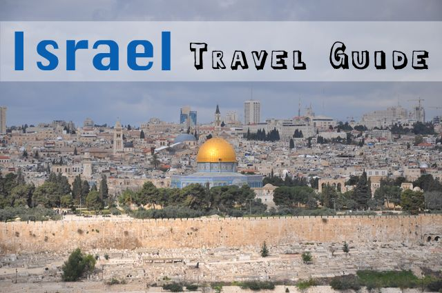 Israel Travel Tips - Pommie Travels