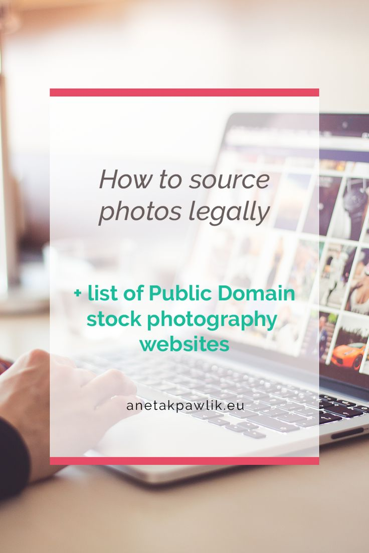 How to source photos legally + list of public domain stock photography websites