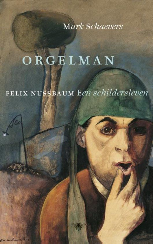 Orgelman verhaalt de wonderlijke wedergeboorte van een door Hitler vernietigd kunstenaar: Felix Nussbaum. Winnaar van de Gouden Boekenuil 2015 & genomineerd voor de ECI-literatuurprijs 2015!! #leestip